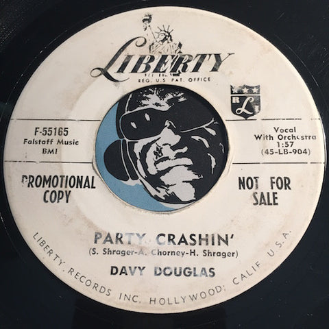 Davy Douglas - Party Crashin b/w Rebel - Liberty #55165 - Teen - Rockabilly