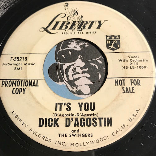 Dick D'Agostin & Swingers - It's You b/w I Let You Go - Liberty #55218 - Rockabilly