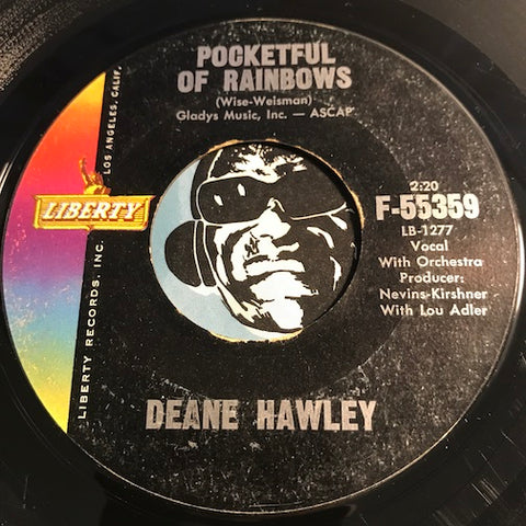 Deane Hawley - Pocketful of Rainbows b/w That Dream Could Never Be - Liberty #55359 - Rock n Roll