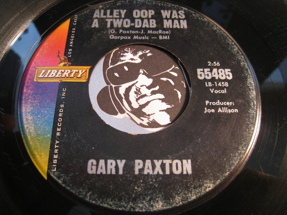 Gary Paxton - Alley Oop Was A Two-Dab Man b/w Stop Twistin Baby - Liberty #55485 - Rock n Roll
