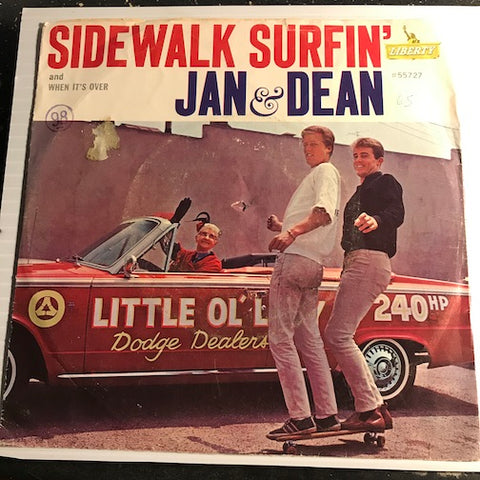 Jan & Dean - Sidewalk Surfin b/w When It's Over - Liberty #55727 - Surf