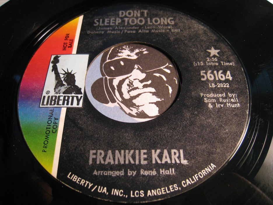 Frankie Karl - Don't Sleep Too Long b/w Put A Little Love In Your Heart - Liberty #56164 - Northern Soul