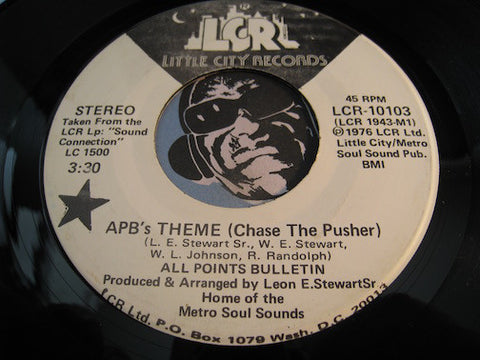 All Points Bulletin - APB's Theme (Chase The Pusher) b/w same - Little City Records #10103 - Funk