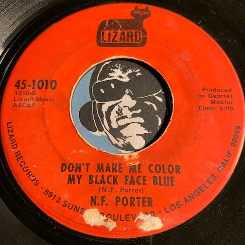 N.F. Porter - Keep On Keeping On b/w Don't Make Me Color My Black Face Blue - Lizard #1010 - Funk - Northern Soul