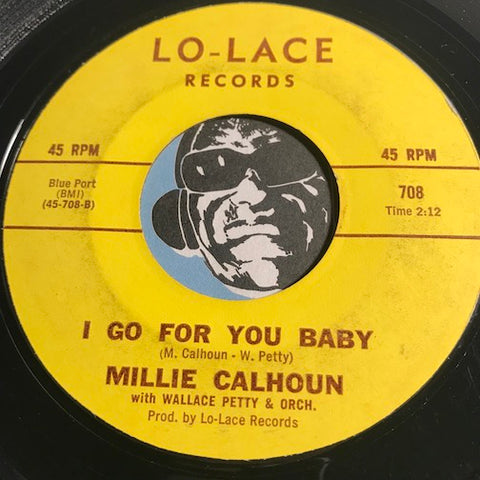 Millie Calhoun - I Go For You Baby b/w This Love Will Last Forever - Lo-Lace #708 - R&B - Doowop