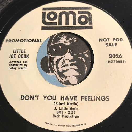 Little Joe Cook - Don't You Have Feelings b/w Hold On To Your Money - Loma #2026 - Northern Soul