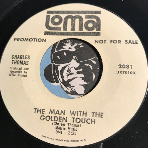 Charles Thomas - The Man With The Golden Touch b/w Looking For Love - Loma #2031 - Northern Soul