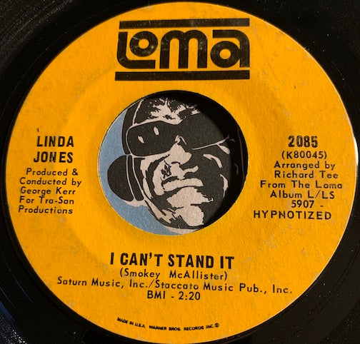Linda Jones - I Can't Stand It b/w Give My Love A Try - Loma #2085 - Northern Soul - R&B Soul
