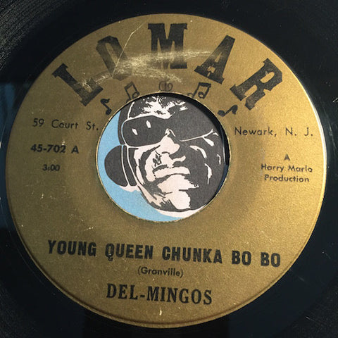 Del Mingos - Young Queen Chunka Bo Bo b/w Goodnight My Love - Lomar #702 - Doowop - R&B Rocker