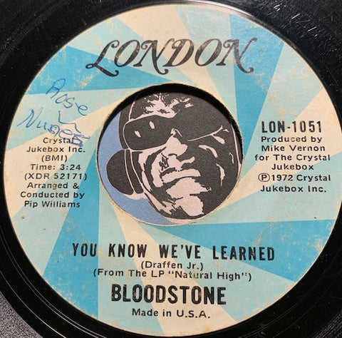 Bloodstone - You Know We've Learned b/w Never Let You Go -  London #1051 - Soul - Modern Soul