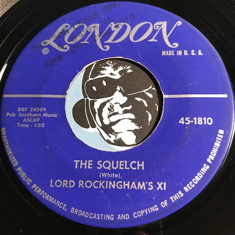 Lord Rockingham's XI - The Squelch b/w Fried Onions - London #1810 - Rock n Roll