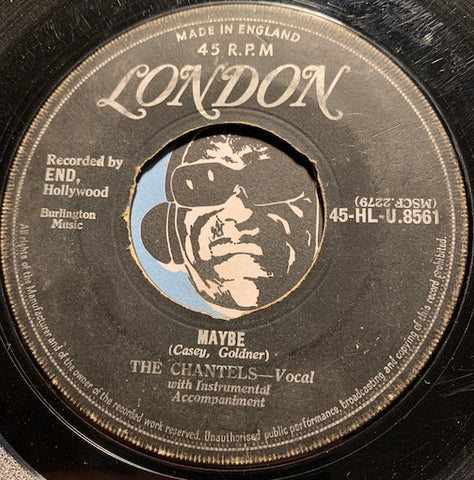 Chantels - Maybe b/w Come My Little Baby - London #8561 - Doowop - Girl Group