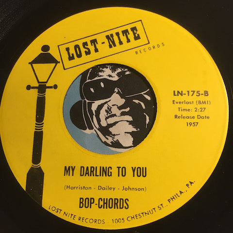 Bop Chords - My Darling To You b/w Castle In The Sky - Lost Nite #175 - Doowop Reissues - FREE (one per customer please)
