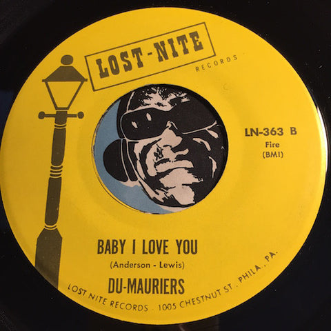 Du-Mauriers - Baby I Love You b/w All Night Long - Lost Nite #363 - Doowop Reissues - FREE (one per customer please)
