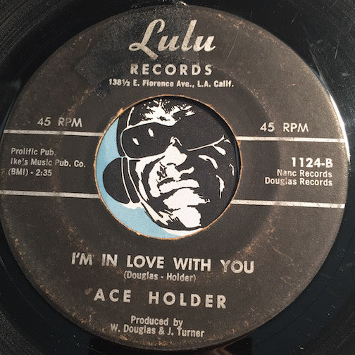 Ace Holder - I'm In Love With You b/w Encourage Me Baby - Lulu #1124 - Blues - Soul