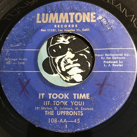 Upfronts - It Took Time (It Took You) b/w Baby For Your Love - Lummtone #108 - Doowop