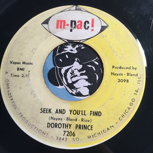 Dorothy Prince - Seek And You'll Find b/w If I Could Live My Life - M-Pac #7206 - Northern Soul