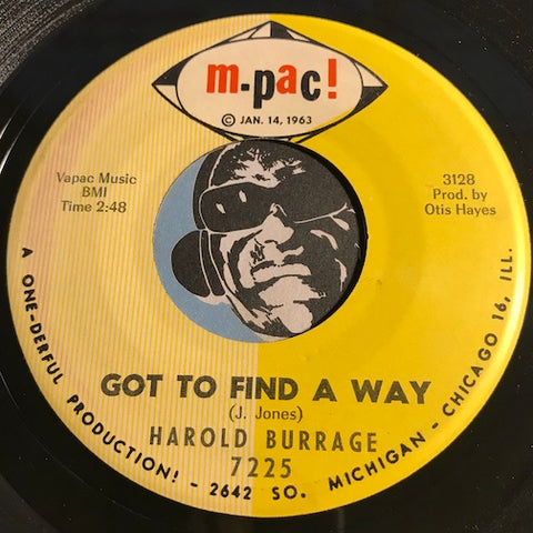 Harold Burrage - Got To Find A Way b/w How You Fix Your Mouth To Say What You Say - M-Pac #7225 - R&B Soul