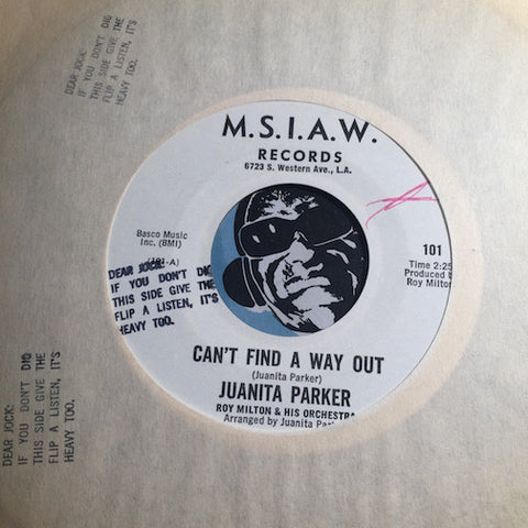 Juanita Parker - Can't Find A Way Out b/w Oh Sister Why (Did They Hurt You So) - M.S.I.A.W. #101 - Gospel Soul