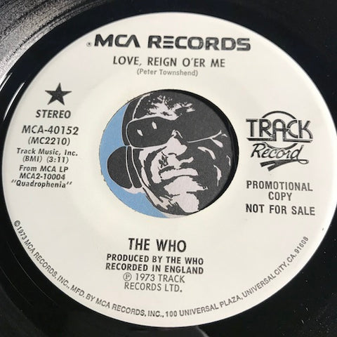 The Who - Love Reign O'er Me b/w same - MCA #40152 - Rock n Roll