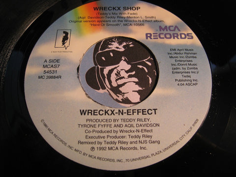 Wreckx-N-Effect - Wreckx Shop (Teddy's Mix With Fade) b/w same (album version) - MCA #54531 - Rap