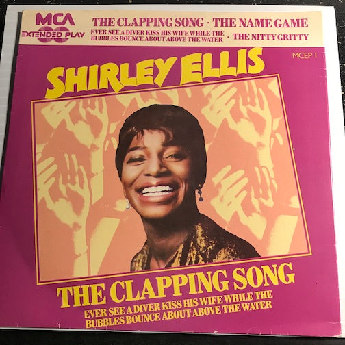 Shirley Ellis - EP - The Name Game - The Nitty Gritty b/w The Clapping Song - Ever See A Diver Kiss His Wife While The Bubbles Bounce About Above The Water - MCA #MCEP 1 - Northern Soul