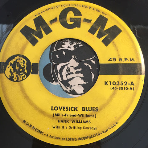 Hank Williams - Lovesick Blues b/w Never Again (Will I Knock On Your Door) - MGM #10352 - Country