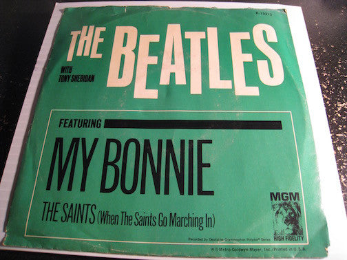 Beatles w/ Tony Sheridan - My Bonnie b/w The Saints (When the Saints Go Marching In) - MGM #13213 - w/ picture sleeve - Rock n Roll