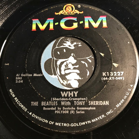 Beatles with Tony Sheridan - Why b/w Cry For A Shadow - MGM #13227 - Rock N Roll