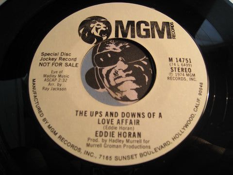Eddie Horan - The Ups And Downs Of A Love Affair b/w You're A Lovely Lady In My Eyes - MGM #14751 - Funk - Modern Soul