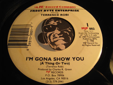 Terrence Robi - I'm Gona Show You ( A Thing Or Two) b/w I'm Dreaming - MJP #002 - Modern Soul