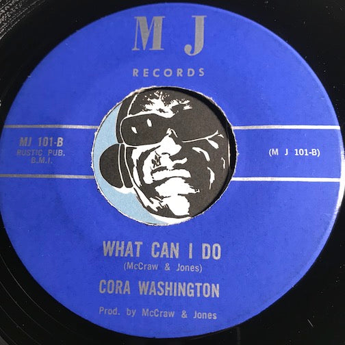 Cora Washington / Dub & Cora - What Can I Do b/w Cold Blooded Woman - MJ #101 - Funk