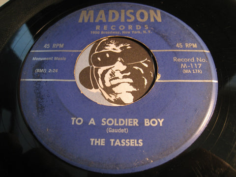 Tassels - To A Soldier Boy b/w The Boy For Me - Madison #117 - Girl Group - Doowop