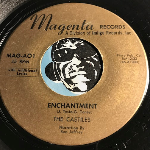 Castiles - Enchantment b/w Ecstasy - Magenta #01 - Rock n Roll