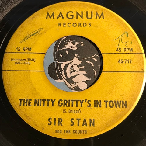 Sir Stan & Counts - The Nitty Gritty's In Town b/w Soulin - Magnum #717 - Popcorn Soul - R&B Mod - R&B Instrumental