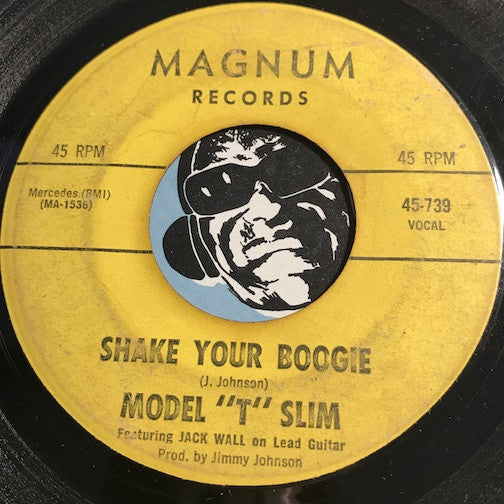 Model T Slim - Shake Your Boogie b/w Jackson Tennessee - Magnum #739 - Rockabilly - Blues - R&B Blues