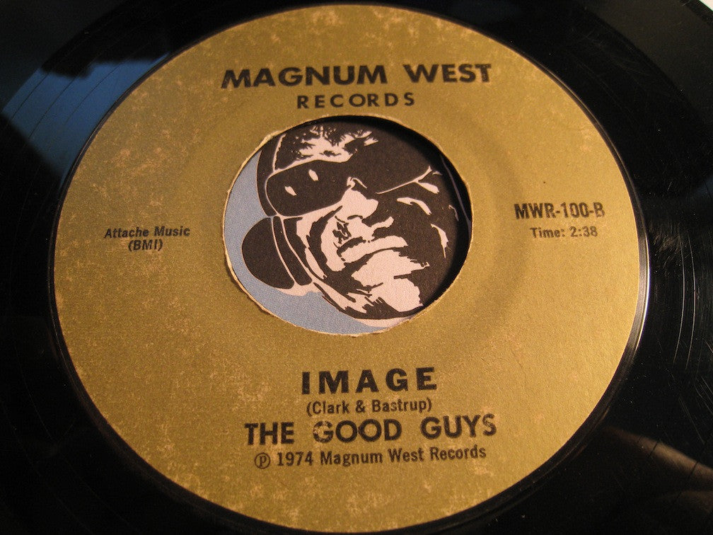 Good Guys - Movin On b/w Image - Magnum West #100 - Psych Rock