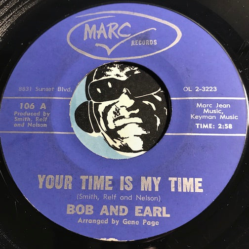 Bob & Earl - Your Time Is My Time b/w Your Lovin Goes A Long Long Way - Marc #106 - Northern Soul