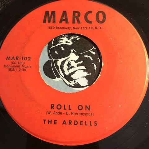 Ardells - Every Little Day Of The Week b/w Roll On - Marco #102 - Doowop - Teen