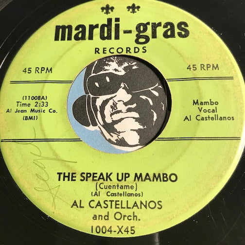 Al Castellanos - The Speak Up Mambo b/w Merengue #28 - Mardi Gras #1004 - Latin