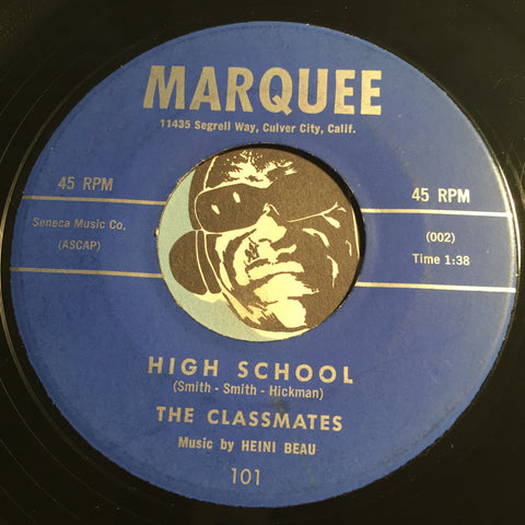 Classmates - Don't Make Me Cry b/w High School - Marquee #101 - Doowop - Teen