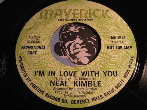 Neal Kimble - I'm In Love With You b/w same - Maverick #1012 - Northern Soul