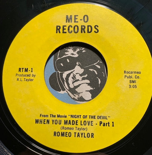 Romeo Taylor - When You Made Love pt.1 b/w pt.2 - Me-O #2 - Sweet Soul