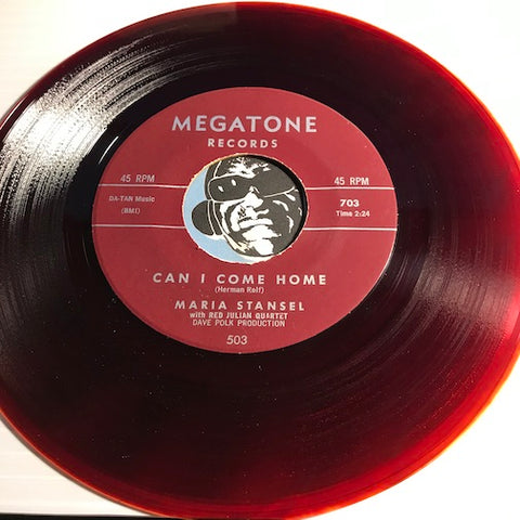 Maria Stansel - Can I Come Home b/w A Picture Of You - Megatone #703 - R&B - Colored Vinyl