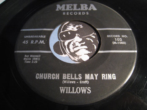 Willows - Church Bells May Ring b/w Baby Tell Me - Melba #102 - Doowop