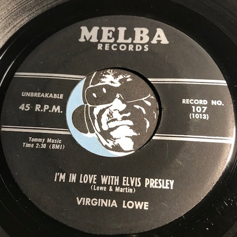 Virginia Lowe - I'm In Love With Elvis Presley b/w Empty Feeling - Melba #107 - Country - Rock n Roll