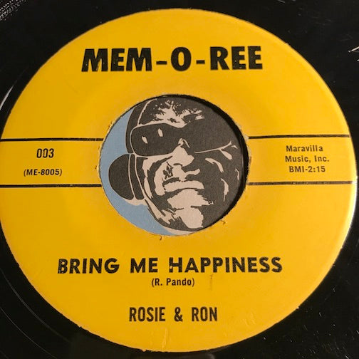 Rosie & Ron - Bring Me Happiness b/w So Dearly - Mem-O-Ree #003 - Chicano Soul - Doowop - R&B