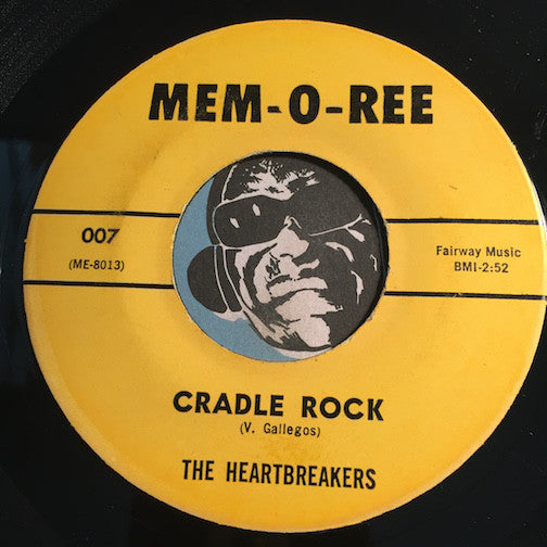 Heartbreakers / Gallahads - Cradle Rock (Frank Zappa) b/w Lonely Guy (Gallahads) - Mem-O-Ree #007 - Chicano Soul - Doowop