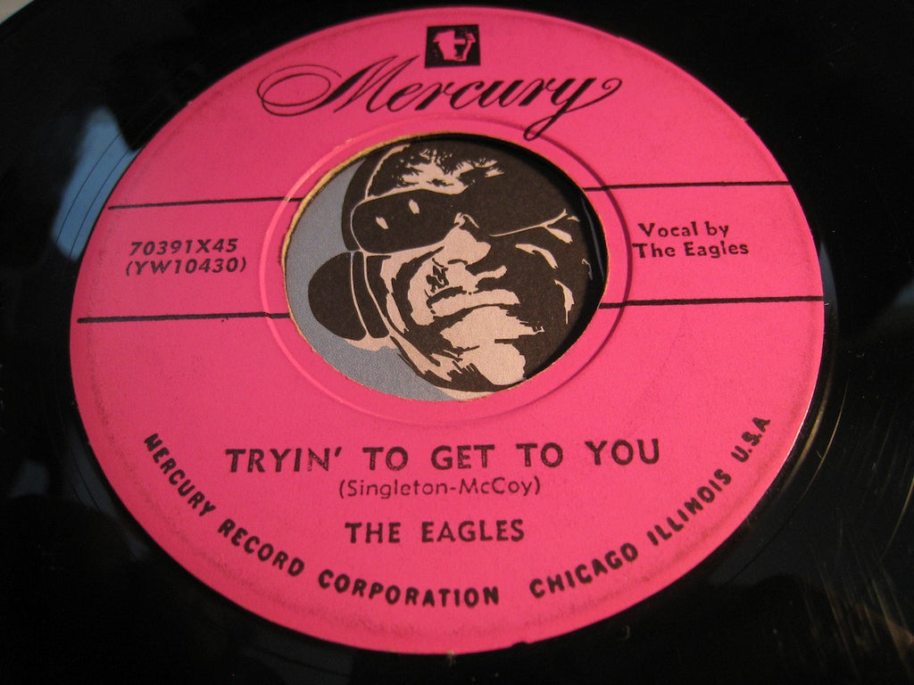 Eagles - Tryin To Get To You b/w Please Please - Mercury #70391 - Doowop