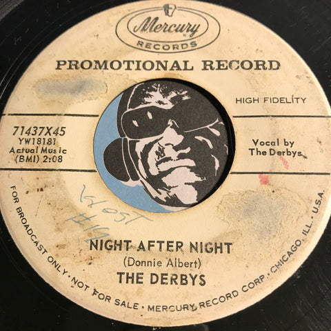 Derbys - Night After Night b/w Just Leave Me Alone - Mercury #71437 - Doowop